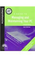 9780760050835: A Guide to Managing and Maintaining Your PC