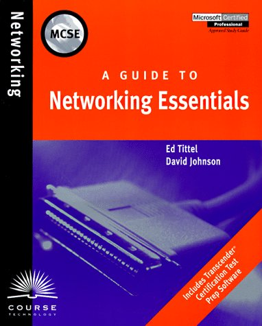 A Guide to Networking Essentials (Microsoft certified: Ed Tittel