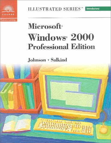 Microsoft Windows 2000 - Illustrated Introductory: Neil J. Salkind,