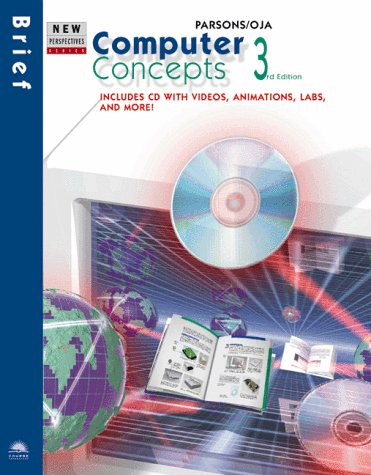 Computer Concepts: Brief: Includes Cd-Rom With Videos, Animations, Labs, and More! (New ...