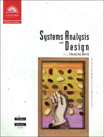 Systems Analysis and Design in a Changing: John W. Satzinger,