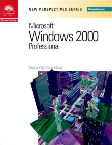 9780760070949: New Perspectives on Microsoft Windows 2000 Professional, Comprehensive (New Perspectives Series)