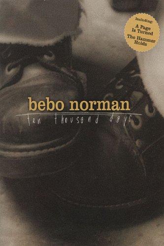 Bebo Norman-Ten Thousand Days: Norman, Bebo