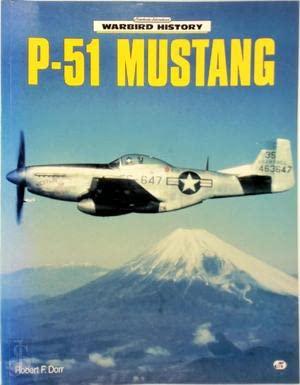 P-51 Mustang (9780760300022) by Robert F. Dorr