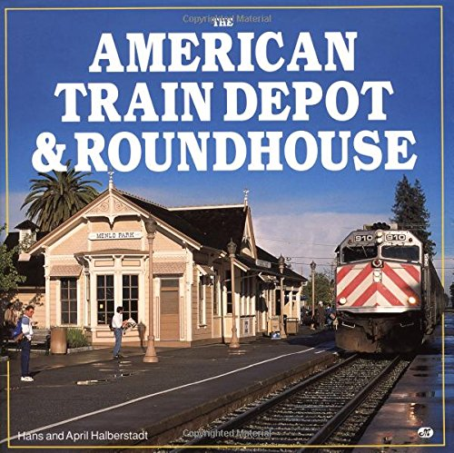 The American Train Depot & Roundhouse: Halberstadt, April & Hans