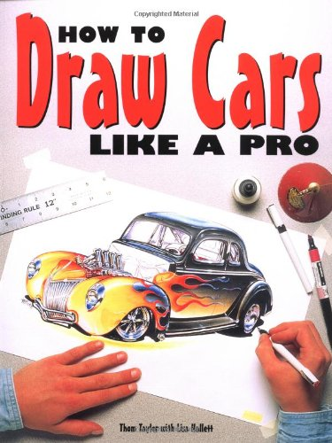 9780760300107: How to Draw Cars Like a Pro