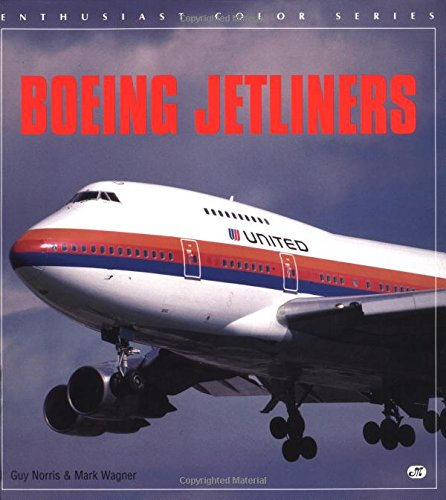 9780760300343: Boeing Jetliners (Enthusiast Color Series)