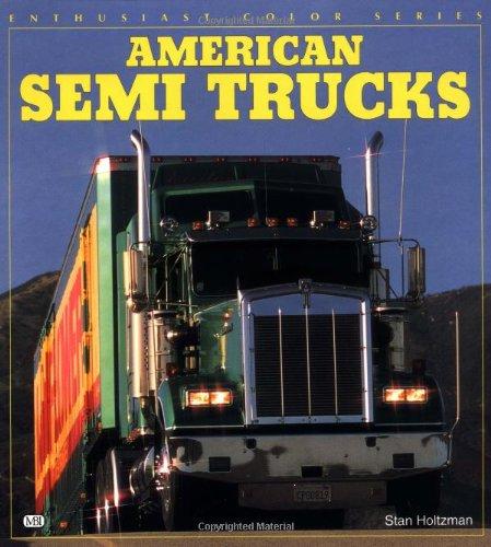 9780760300381: American Semi Trucks (Enthusiast Color)