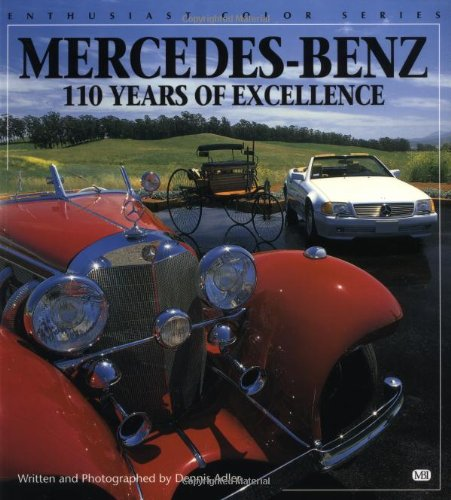 9780760300466: Mercedes-Benz: 110 Years of Excellence (Enthusiast Color S.)