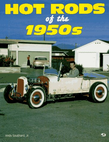Hot Rods of the 1950s: Southard, Andy
