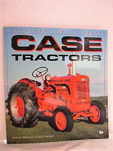 9780760300930: Case Tractors (Enthusiast Color Series)
