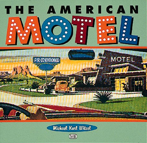 9780760301012: The American Motel