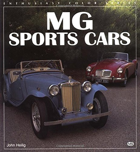9780760301128: MG Sports Cars (Enthusiast Color Series)