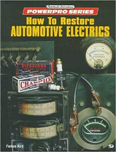 9780760301203: How to Restore Automotive Electrics (Motorbooks International Powerpro Series)