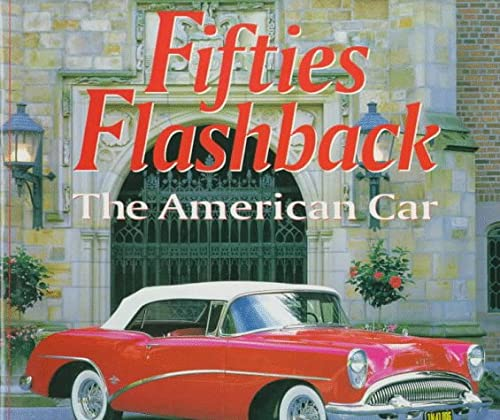 9780760301265: Fifties Flashback: The American Car