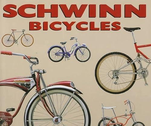9780760301272: Schwinn Bicycles