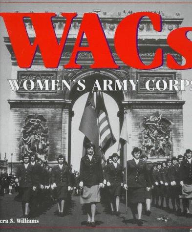 9780760301395: Wacs: Women's Army Corps