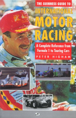 9780760301524: The Guinness Guide to International Motor Racing: A Complete Reference from Formula One to Touring Cars