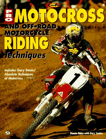 9780760301548: Pro Motocross and Off-road Riding Techniques