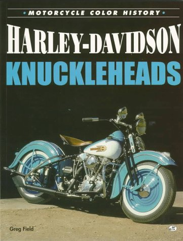 9780760301593: Harley-Davidson Knuckleheads: Color History (Motorcycle Colour History S.)