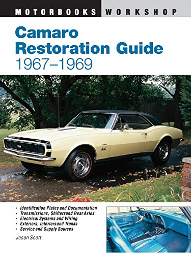 9780760301609: Camaro Restoration Guide, 1967-1969 (Motorbooks Workshop)