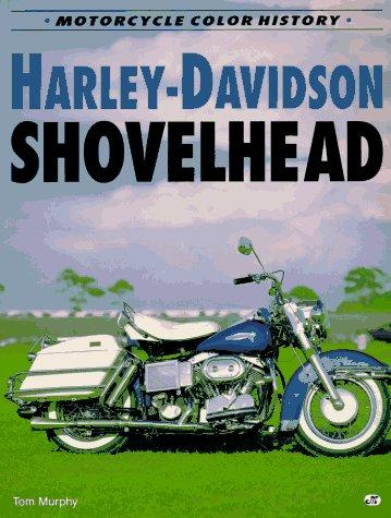 9780760301647: Harley-Davidson Shovelhead (Motorcycle Color History)
