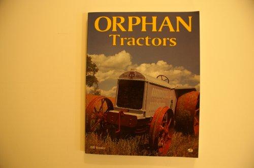 9780760301685: Orphan Tractors