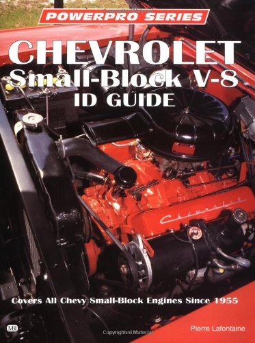 9780760301753: Chevrolet Small-Block V-8 Id Guide: Covers All Chevy Small Block Engines Since 1955 (Powerpro)