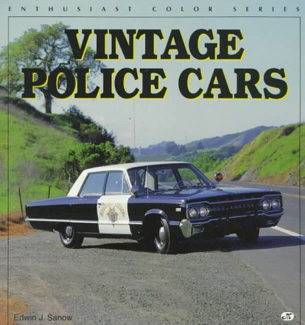 9780760301807: Vintage Police Cars (Enthusiast Color Series)
