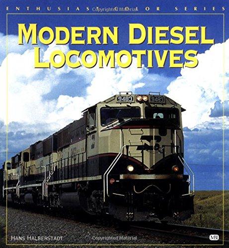 9780760301999: Modern Diesel Locomotives (Enthusiast Color)
