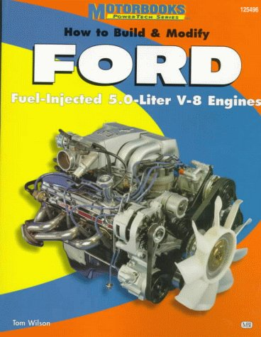 9780760302019: How to Build & Modify FORD Fuel-Injected 5.0-Liter V-8 Engines (PowerTech Series)