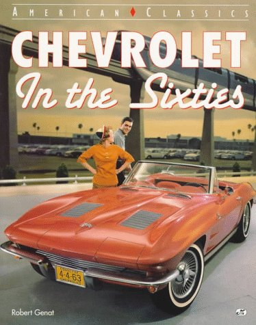9780760302095: Chevrolet in the Sixties (American Classics (Motorbooks Intl))