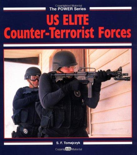 9780760302200: U. S. Elite Counterterrorist Forces (Power)