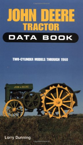 9780760302286: John Deere Tractor Data Book: Two-Cylinder Models Through 1960