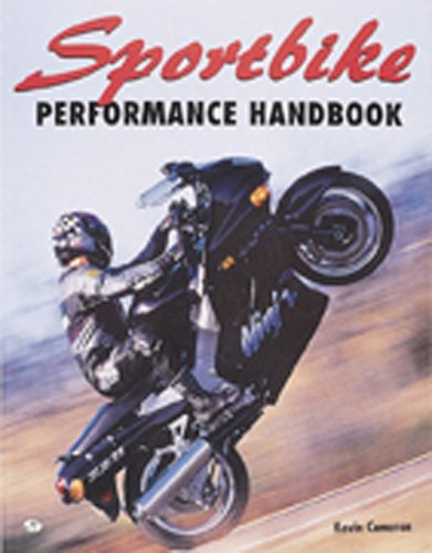 9780760302293: Sportbike Performance Handbook (Motorbooks Workshop)