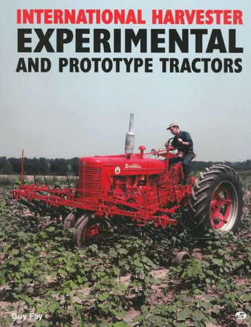 9780760302323: International Harvester: Experimental and Prototype Tractors