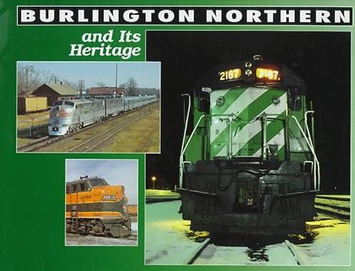 9780760302361: Burlington Northern and Its Heritage