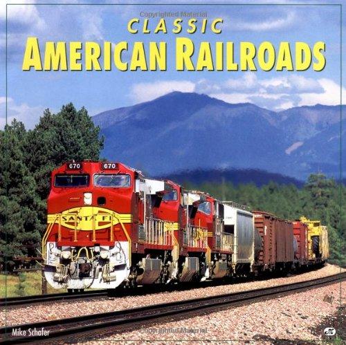9780760302392: Classic American Railroads