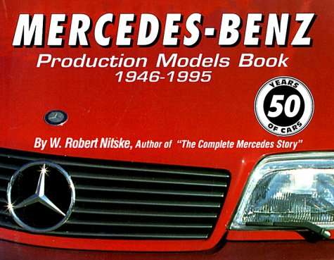 9780760302453: Mercedes Benz Production Models Book 1946-95