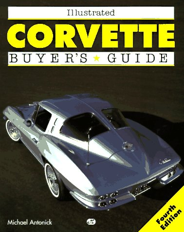 9780760302507: Illustrated Corvette Buyer's Guide (Motorbooks International Illustrated Buyer's Guide)