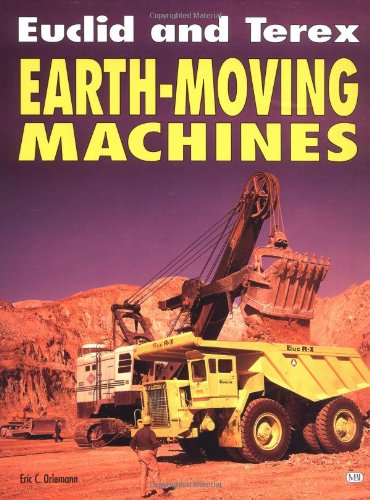 9780760302934: Euclid and Terex Earth-Moving Machines