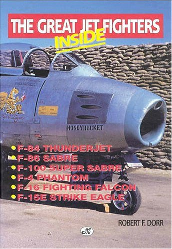 Inside the Great Jet Fighters (0760303061) by Robert F. Dorr