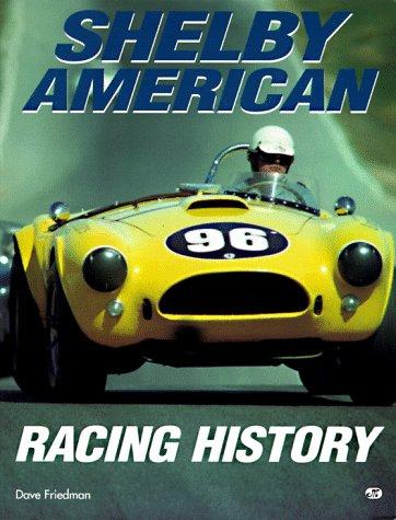 9780760303092: Shelby American Racing History
