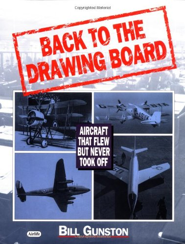 9780760303160: Back to the Drawing Board: Aircraft That Flew But Never Took Off