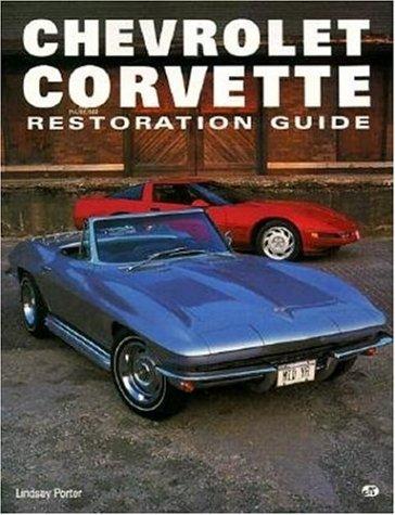 Chevrolet Corvette Restoration Guide (Motorbooks Workshop)