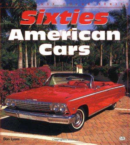 9780760303276: Sixties American Cars (Enthusiast Color)