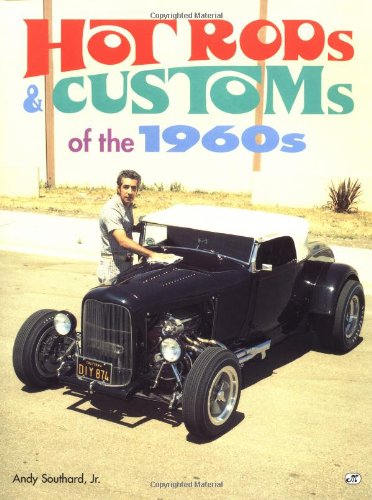 9780760303290: Hot Rods & Customs of the 1960's