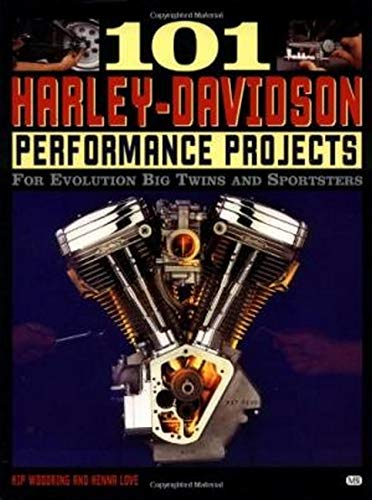9780760303702: 101 Harley-Davidson Performance Projects: How to Modify Your Evo in a Weekend (101 Projects)