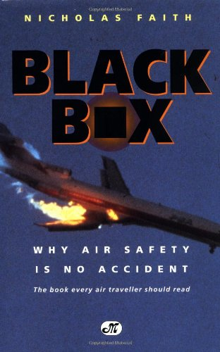 9780760304006: Black Box: Why Air Safety Is No Accident