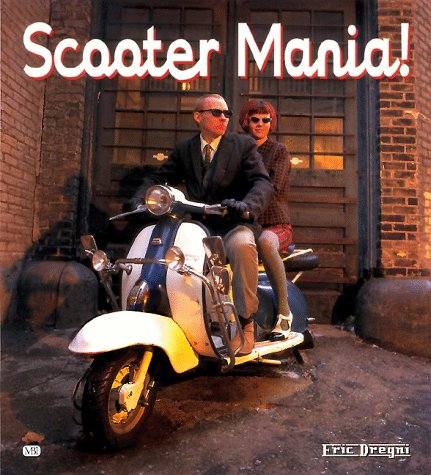 Scooter Mania: Eric Dregni
